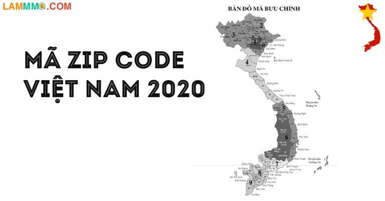 Mã zip code Việt Nam 2020