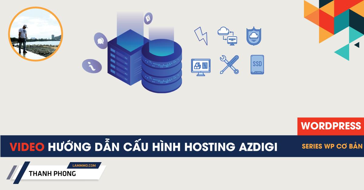 Hướng dẫn cấu hình hosting AZDIGI